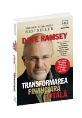 Dave Ramsey: Transformarea financiara totala
