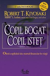 Copil bogat, copil istet de Robert Kiyosaki – review