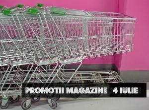 Oferta de astăzi a magazinelor – 4 iulie
